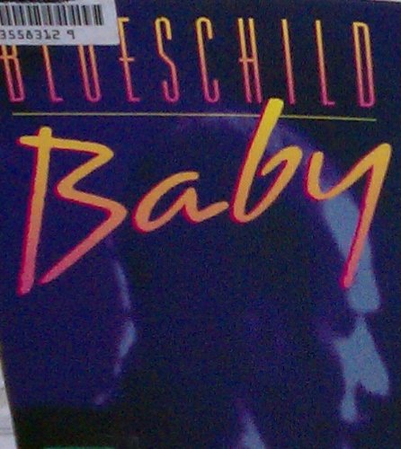 9780880013499: Blueschild Baby
