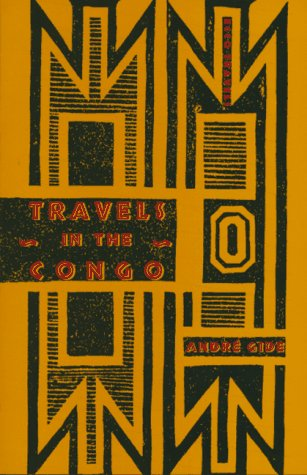 Travels in the Congo: Andre Gide