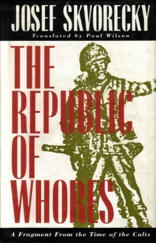 9780880013710: The Republic of Whores: A Fragment from the Time of the Cults