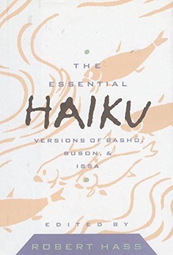 9780880013727: The Essential Haiku: Versions of Basho, Buson & Issa (The Essential Poets, Vol. 20)