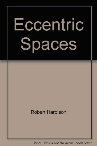 9780880013758: Eccentric Spaces