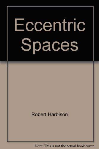 9780880013758: Eccentric Spaces