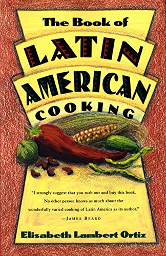 9780880013826: The Book of Latin American Cooking
