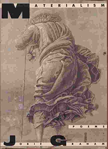 Materialism: Poems: Jorie Graham