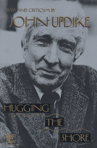 9780880013987: Hugging the Shore: Essays and Criticism