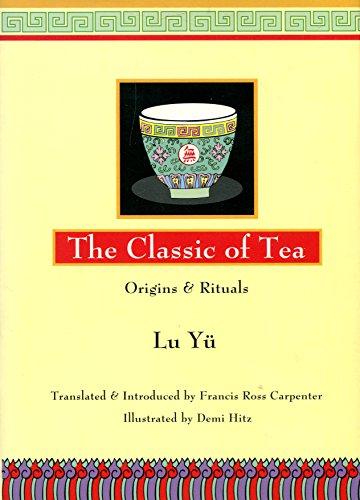 9780880014168: The Classic of Tea: Origins & Rituals