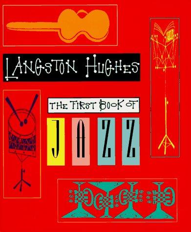 First Book Of Jazz: Langston Hughes