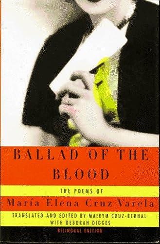 9780880014274: Ballad of the Blood / Balada De La Sangre: The Poems of Maria Elena Cruz Varela / Los Poemas De Maria Elena Cruz Varela (English, Spanish and Spanish Edition)