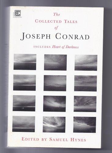 Collected Tales Of Joseph Conrad: Conrad, Joseph
