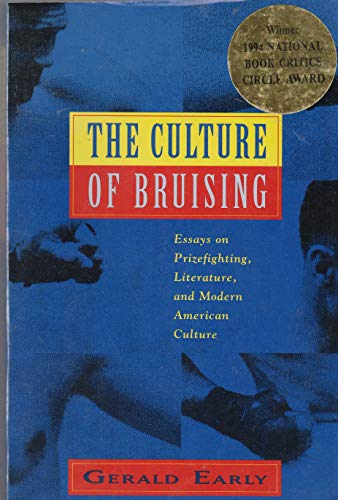 9780880014441: Culture of Bruising: Essays on Prizefighting, Literature and Modern American Culture