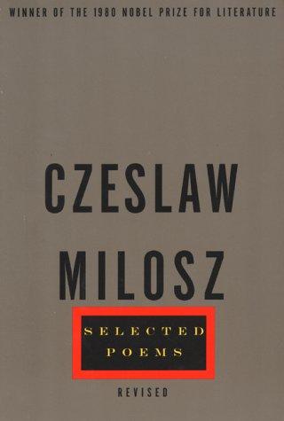 Selected Poems: Czeslaw Milosz