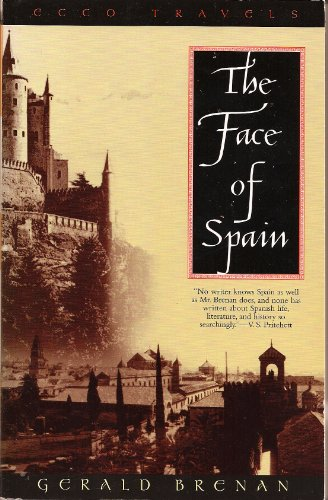 9780880014632: The Face of Spain (Ecco Travels Series)
