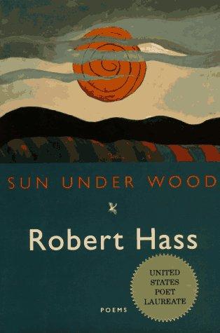 9780880014687: Sun Under Wood: New Poems