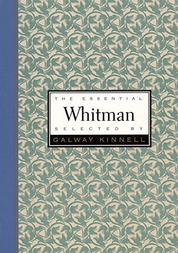 9780880014793: The Essential Whitman: Selected and with an Introduction by Galway 1819-1892 (Essential Poets)