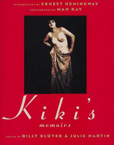 Kiki's Memoirs: KiKi. Edited by