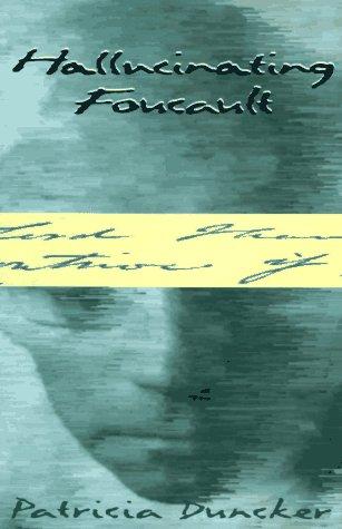 9780880014991: Hallucinating Foucault