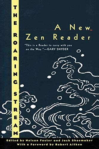 9780880015110: The Roaring Stream: A New Zen Reader (Ecco Companions)