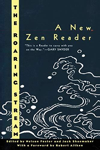 9780880015110: The Roaring Stream: A New Zen Reader (Ecco Companions)