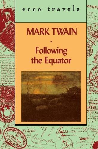 Following The Equator V1 (Ecco Travels): Mark Twain