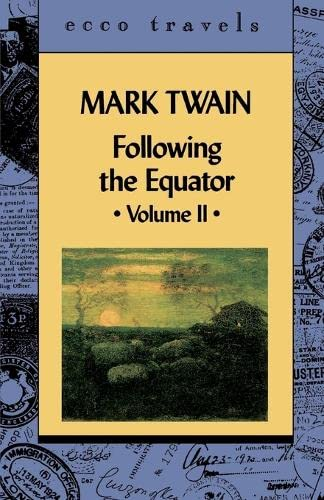 Following the Equator: A Journey Around the World, Vol. 2 (9780880015196) by Mark Twain
