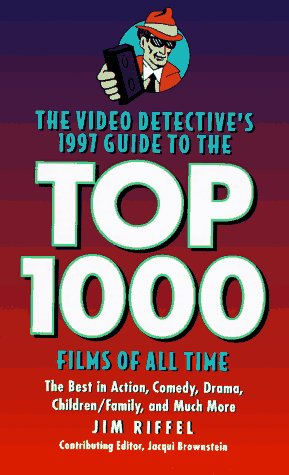 9780880015424: The Video Detective's 1997 Guide to the Top 1000 Films of All Time