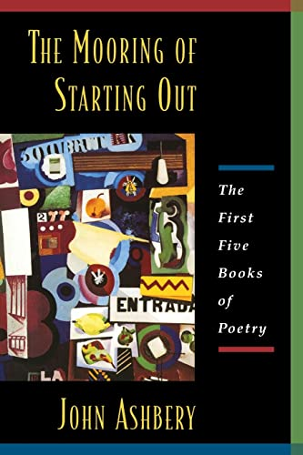 9780880015479: The Mooring Of Starting Out: The First Five Books of Poetry