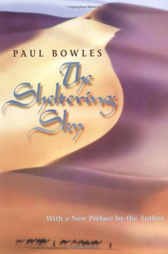 the conversion to film of the sheltering sky by paul bowles
