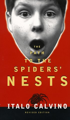 The Path To The Spiders' Nests (First Revised Edition, First Printing): Calvino, Italo
