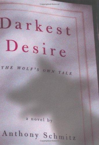 9780880016261: Darkest Desire: The Wolf's Own Tale