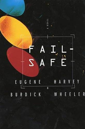 Fail Safe: Eugene Burdick, Harvey