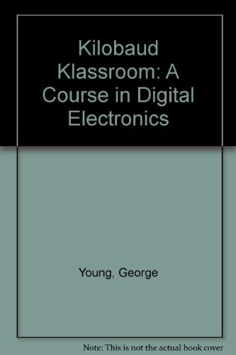 9780880060271: Kilobaud Klassroom: A Course in Digital Electronics