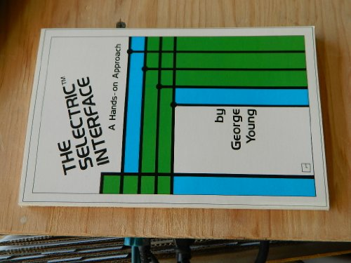 9780880060516: Selectric Interface: A Hands-On Approach
