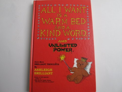 9780880071550: All I Want Is a Warm Bed and a Kind Word and Unlimited Power
