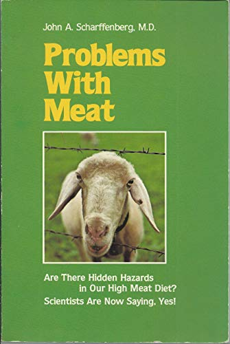 Problems With Meat: John A. Scharffenberg