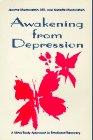 Awakening from Depression: Marmorstein, Jerome; Marmorstein, Nanette