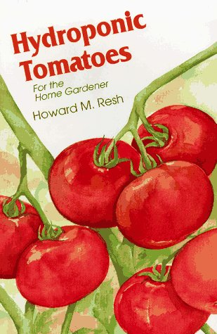 9780880071994: Hydroponic Tomatoes for the Home Gardener