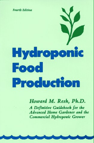 9780880072120: Hydroponic Food Production: A Definitive Guidebook of Soilless Food-growing Methods
