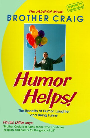 9780880072199: Humor Helps!: The Benefits of Humor, Laughter, and Being Funny