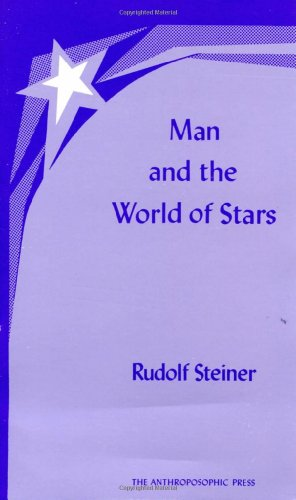 9780880100083: Man and the World of the Stars: The Spiritual Communion of Mankind (CW 219) (No. 581)
