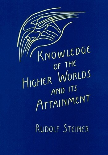 9780880100458: Knowledge of Higher Worlds and Its Attainment