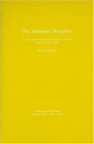9780880101462: Ahrimanic Deception