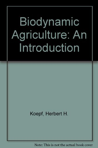 9780880101554: Bio-Dynamic Agriculture: An Introduction
