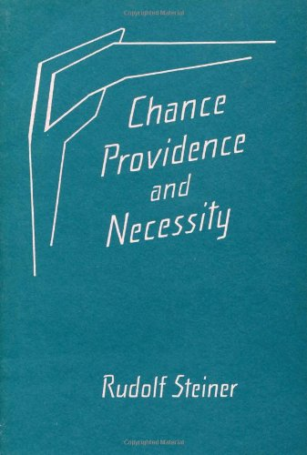 9780880102629: Chance, Providence, and Necessity: Eight Lectures Held in Dornach Between August 23 and September 6, 1915