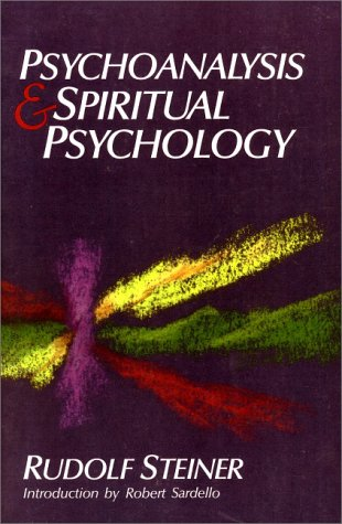 9780880102902: Psychoanalysis and Spiritual Psychology: Five Lectures Held in Dornach and Munich Between February 25, 1912, and July 2, 1921