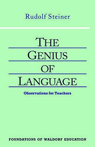 9780880103862: The Genius of Language (Foundations of Waldorf Education)