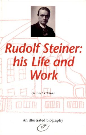 9780880103916: Rudolf Steiner: His Life and Work