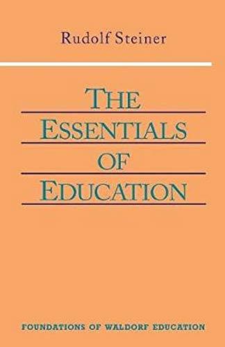 9780880104128: Essentials of Education (Foundations of Waldorf Education)