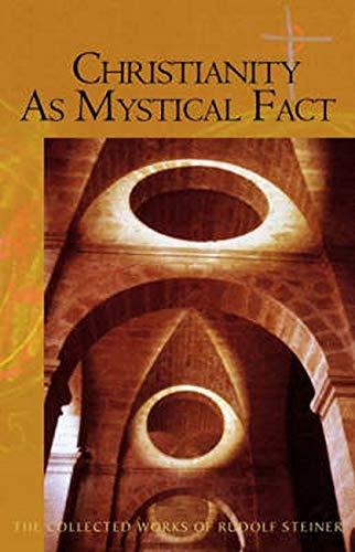 9780880104364: Christianity As Mystical Fact: And the Mysteries of Antiquity