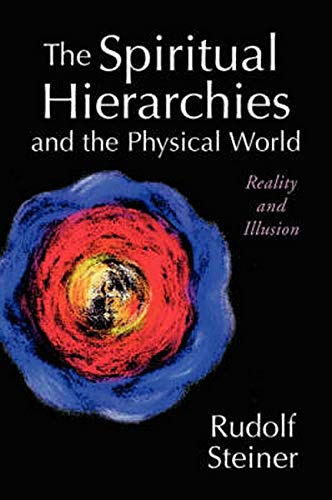 9780880104401: The Spiritual Hierarchies and the Physical World: Reality and Illusion