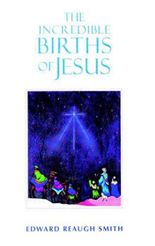 9780880104487: The Incredible Births of Jesus